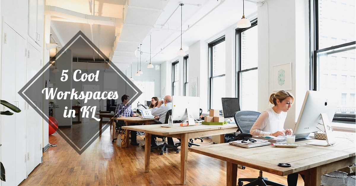 5 cool workspaces in kl